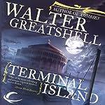 Terminal Island   Walter Greatshell