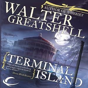 Terminal Island | [Walter Greatshell]