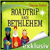 Roadtrip to Bethlehem | [Sebastian Niedlich]