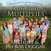 A Love That Multiplies | [Michelle Duggar, Jim Bob Duggar]