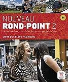 Nouveau Rond-Point / Livre de l'élève + CD audio (B1)