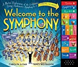 Welcome to the Symphony: A Musical Exploration of the Orchestra Using Beethoven s Symphony No. 5