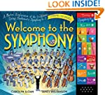 Welcome to the Symphony: A Musical Ex...