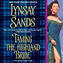 Taming the Highland Bride Audiobook by Lynsay Sands Narrated by Marianna Palka