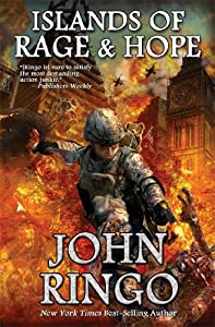 Islands of Rage and Hope (Black Tide Rising) by John Ringo