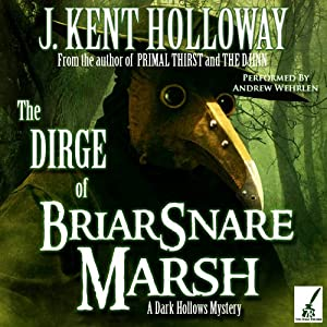 The Dirge of Briarsnare Marsh Audiobook