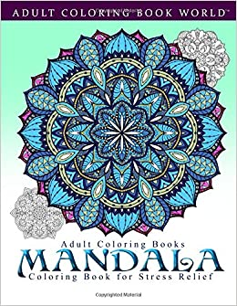 adult coloring books mandala coloring book for stress relief 9781519661289 adult. Black Bedroom Furniture Sets. Home Design Ideas