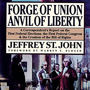 Forge of Union, Anvil of Liberty Audiobook