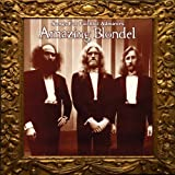 Songs For Faithful Admirers by Amazing Blondel (2013-07-09)