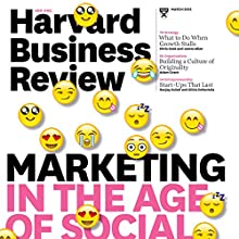 Harvard Business Review, March 2016 Periodical by Harvard Business Review Narrated by Todd Mundt