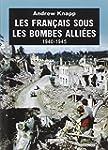 Les fran�ais sous les bombes alli�es...
