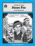 A Guide for Using Stone Fox in the Classroom
