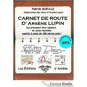 CARNET DE ROUTE D'ARS�NE LUPIN: Les principaux sites lupiniens de Seine-Maritime