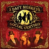 3 Daft Monkeys Social Vertigo