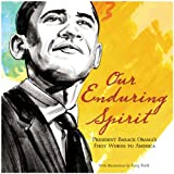 Our Enduring Spirit: President Barack Obama's First Words to America (0061834564) by Obama, Barack