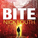 Bite: The most gripping thriller you will ever read Audiobook by Nick Louth Narrated by John Chancer, Lucy Price-Lewis