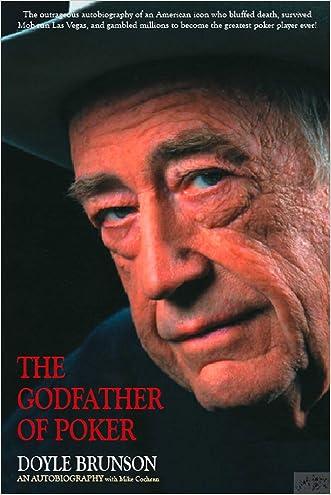 The Godfather of Poker: The Doyle Brunson Story written by Doyle Brunson