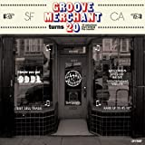 Groove Merchant Turns 20! 14 Selections From Behind The Counter [VINYL] Various Artists