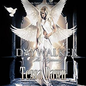 Daywalker - The Beginning Audiobook