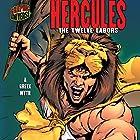Hercules: The Twelve Labors: A Greek Myth Hörbuch von Paul D. Storrie Gesprochen von:  Book Buddy Digial Media