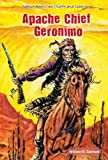 img - for Apache Chief Geronimo (Native American Chiefs and Warriors) book / textbook / text book