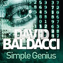 Simple Genius: King and Maxwell, Book 3 | Livre audio Auteur(s) : David Baldacci Narrateur(s) : Scott Brick