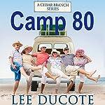Camp 80   Lee DuCote