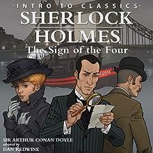 Intro to Sherlock Holmes: The Sign of the Four: Intro to Classics   Livre audio Auteur(s) : Arthur Conan Doyle Narrateur(s) : Zach Taylor