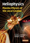 Heliophysics: Plasma Physics of the L...