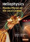 Heliophysics: Plasma Physics of the L...