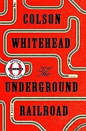 The Underground Railroad (Oprah's Book Club): A Novel