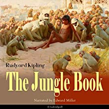 The Jungle Book Audiobook by Rudyard Kipling Narrated by Edward Miller