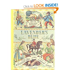 Lavender's Blue: A Book of Nursery Rhymes Harold Jones