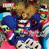 Bone Of My Bones( ボーン・オブ・マイ・ボーンズ)[初回限定盤]
