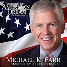 Restoring Our American Dream: The Best Investment (       UNABRIDGED) by Michael Farr Narrated by Bruce Horlick