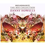 Renaissance: The Mix Collection - Danny Howellsby Various Artists