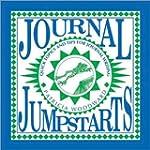 Journal Jumpstarts: Quick Topics and...
