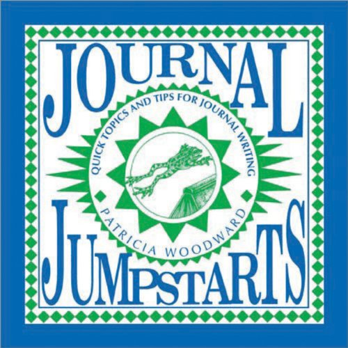 Journal Jumpstarts: Quick Topics and Tips for Journal Writing (Cottonwood Press)
