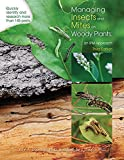 Managing Insects and Mites on Woody Plants: an IPM Approach