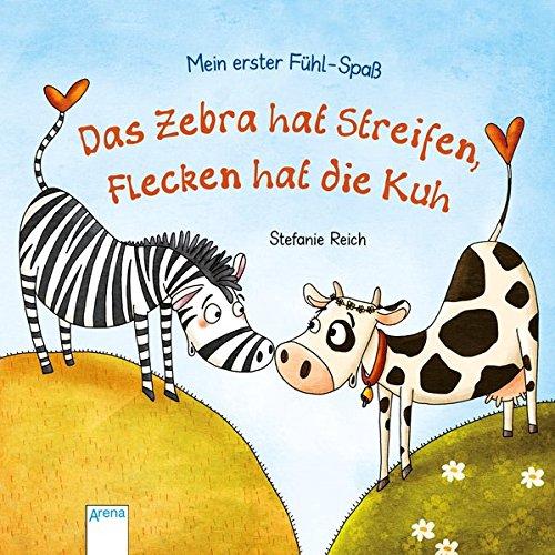 das-zebra-hat-streifen-flecken-hat-die-kuh-mein-erster-fuhl-spass