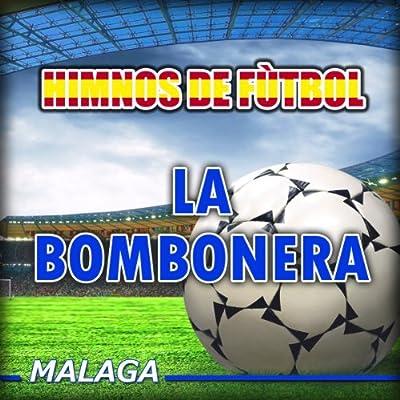 La Bombonera (Himno del Málaga C.f.)