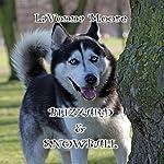 Blizzard & Snowball | LaVonna Moore
