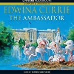 The Ambassador | Edwina Currie