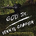 God Jr. Audiobook by Dennis Cooper Narrated by P. J. Ochlan