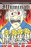 Adam Weishaupt and the Secrets of the Bavarian Illuminati: A Cartoon Expose of the Order (Illuminati Rex Conspiracy Comics Series) (Volume 3)