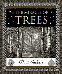 The Miracle of Trees (Wooden Books) online