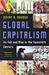Global Capitalism: Its Fall And Rise...