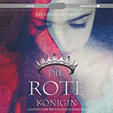 Die rote Königin (Die Farben des Blutes 1) Hörbuch von Victoria Aveyard Gesprochen von: Britta Steffenhagen