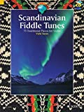 Scandinavian Fiddle Tunes: 73 Traditional Pieces for Violin (Schott World Music)