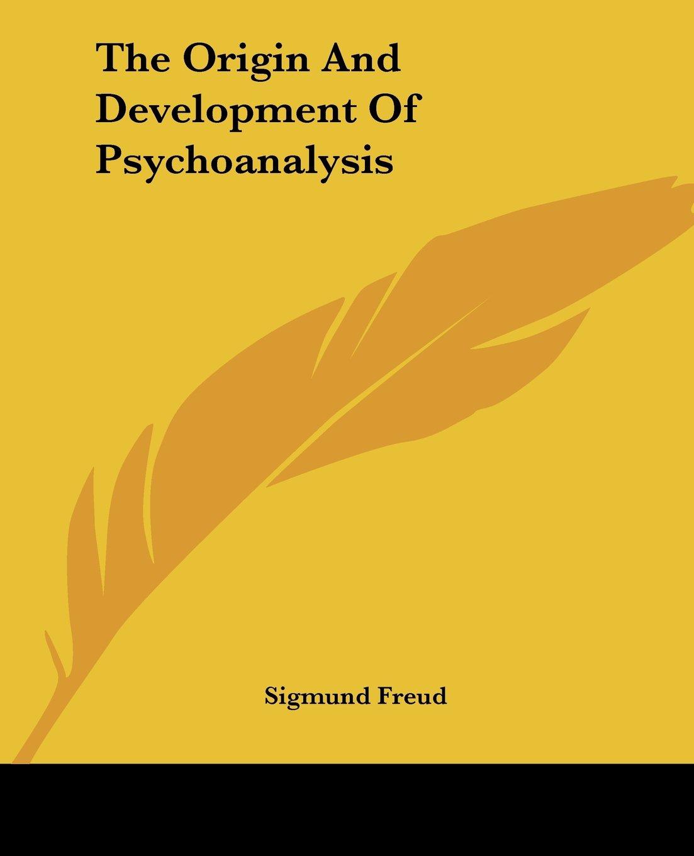 Sigmund Freud - The Origin and Development of Psychoanalysis, Rudolf Allers